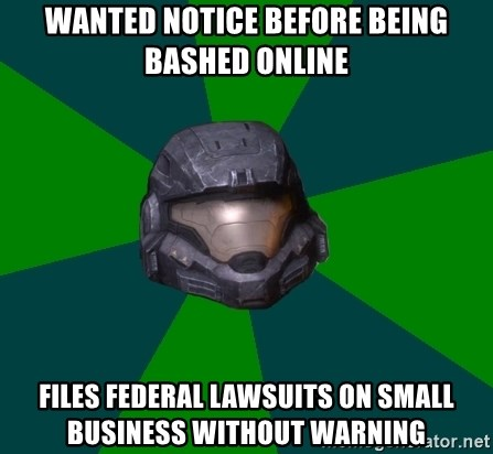 Halo Reach - wanted notice before being bashed online files federal lawsuits on small business without warning