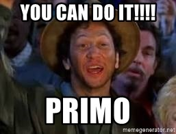 You Can Do It Guy - You can do it!!!! Primo
