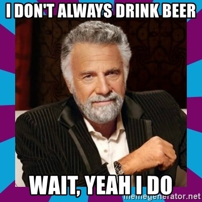Happy birthday dos equis meme with you