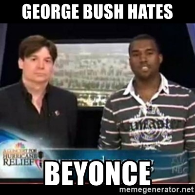 Mike Myers and Kanye West Katrina Appeal - George Bush Hates Beyonce