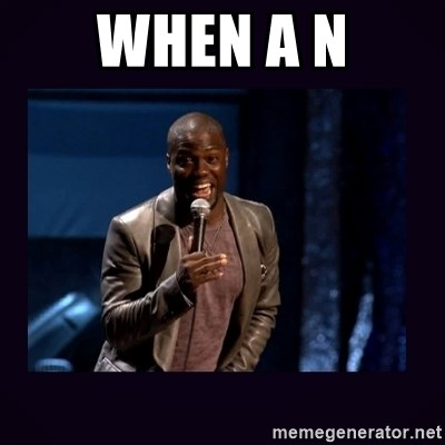 Kevin hart long dick - When a n