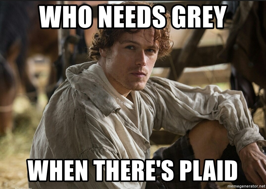 Jamie Fraser JAMMF - who needs grey when there's plaid
