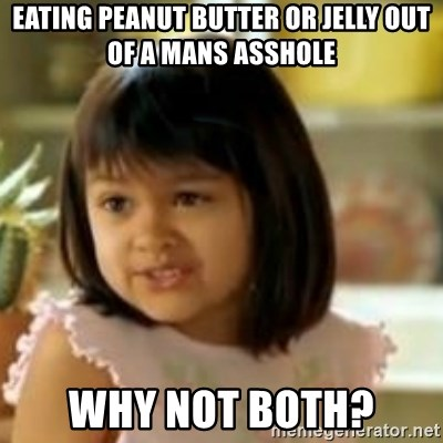 Peanut butter asshole
