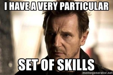 59247819 i have a very particular set of skills liam neeson meme meme