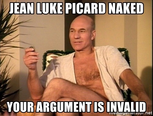 Sexual Picard - Jean Luke Picard naked Your argument is invalid