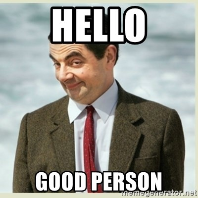 59322108 hello good person mr bean meme generator