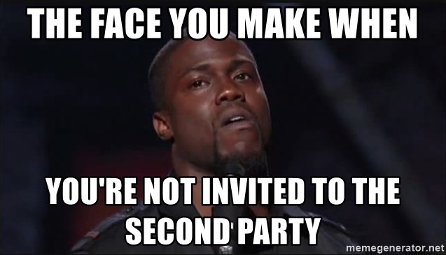 Kevin Hart Face - The face you make when You're not invited to the second party