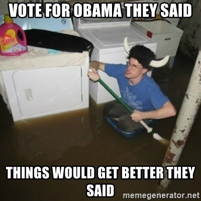 laundry room viking 2012 - vote for obama they said things would get better they said