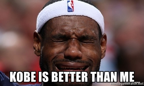 Lebron james crying -  Kobe is better than me