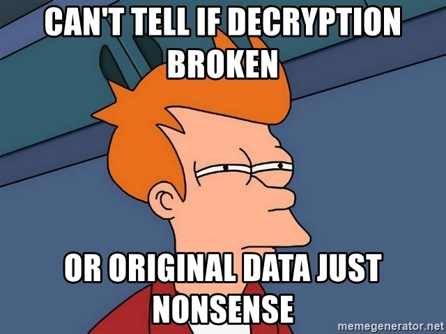 Futurama Fry - Can't tell if decryption broken or original data just nonsense
