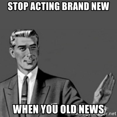 Correction Guy - STOP ACTING BRAND NEW WHEN YOU OLD NEWS