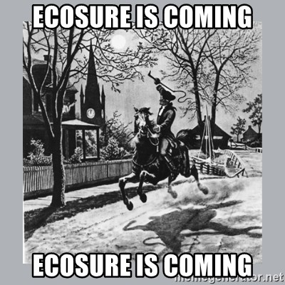ECOSURE IS COMING ECOSURE IS COMING - Paul Revere | Meme