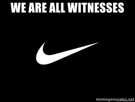 Nike swoosh - We Are All Witnesses