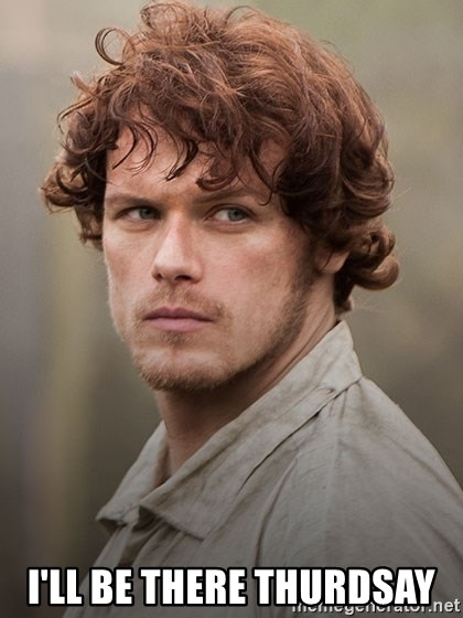outlander jamie - I'll be there Thurdsay