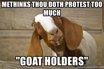 methinks thou doth protest too much