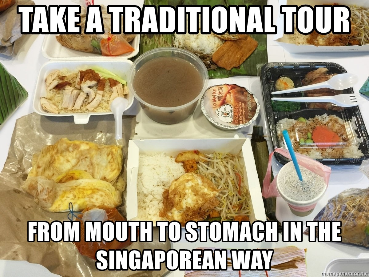 Takeaway - Take a Traditional Tour From Mouth to Stomach in the Singaporean Way