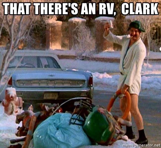 Cousin Eddie - That there's an rv,  clark