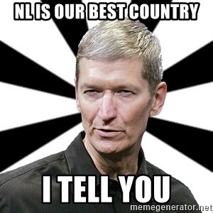 Tim Cook Time - NL is our best country I tell you