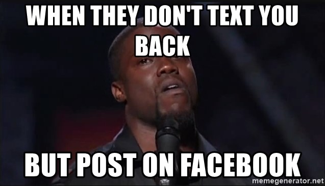 Kevin Hart Face - When they don't text you back But post on facebook