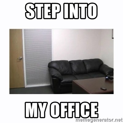 Casting Couch Meme