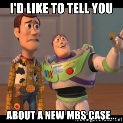 Toy Story buzz - i'd like to tell you about a new MBS case...
