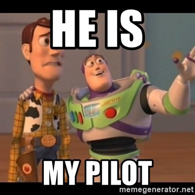 Toy Story buzz - he is my pilot