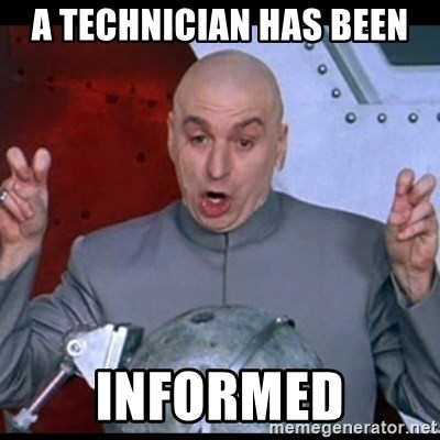 a-technician-has-been-informed.jpg