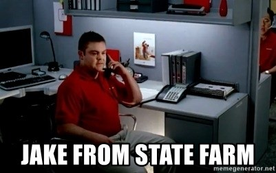 Jake From State Farm - Jake from State Farm