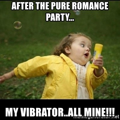 60747505 after the pure romance party my vibrator all mine!!! running