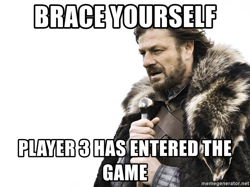 brace-yourself-player-3-has-entered-the-