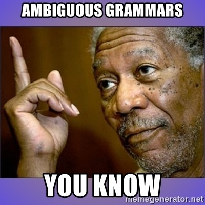 """Morgan Freeman """"he's Right u know"""" - ambiguous grammars you know"""