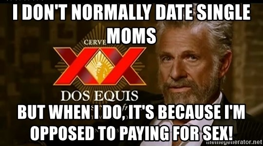 don t date single moms