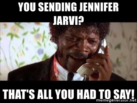 Pulp Fiction sending the Wolf - You sending Jennifer Jarvi? That's all you had to say!