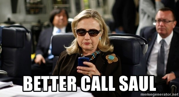 Hillary Text -  better call saul