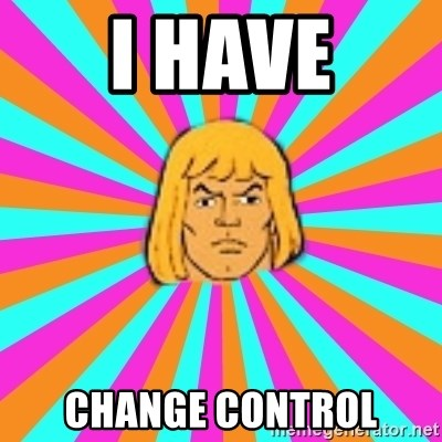 He-Man - I HAVE CHANGE CONTROL
