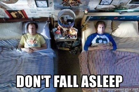 Dont fall asleep step brothers bed meme generator dont fall asleep step brothers bed ccuart Gallery