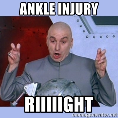61091996 ankle injury riiiiight dr evil meme meme generator