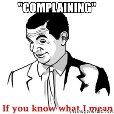 """Mr.Bean - If you know what I mean - """"complaining"""""""