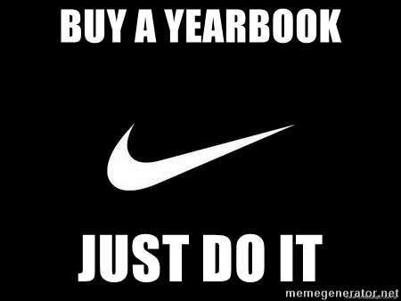 Nike swoosh - Buy a yearbook Just do it