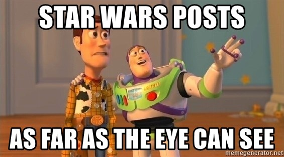 buzz as far as the eye can see - Star wars posts as far as the eye can see