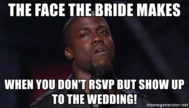 61420354 the face the bride makes when you don't rsvp but show up to the