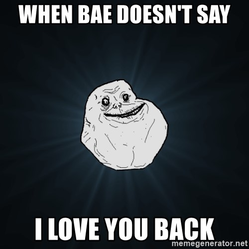 When a girl doesnt say i love you back