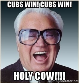harry caray chicago cubs - Cubs win! cubs win! holy cow!!!!
