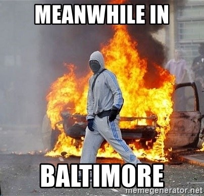 London Riots - Meanwhile In Baltimore