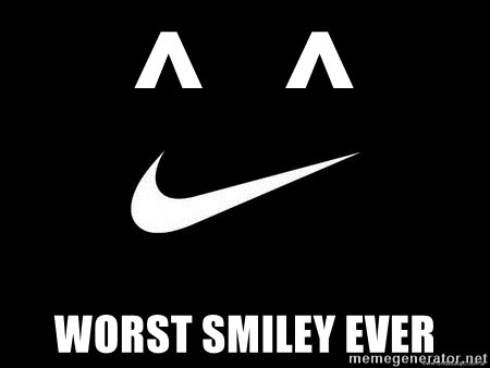 Nike swoosh - ^   ^ worst smiley ever