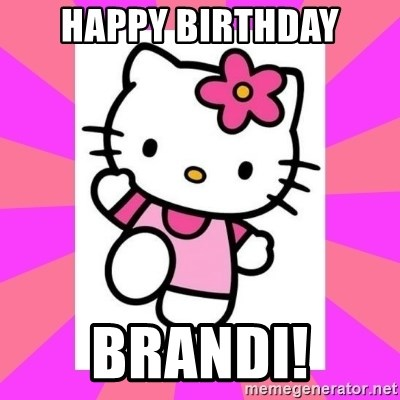 Hello Kitty - Happy Birthday Brandi!