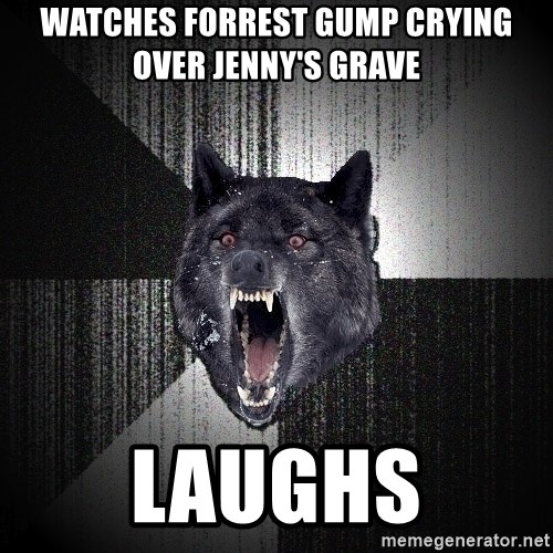 Watches Forrest Gump Crying Over Jenny S Grave Laughs Insanity Wolf Meme Generator