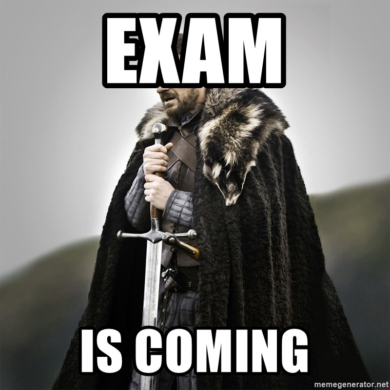 Game of Thrones - exam IS COMING