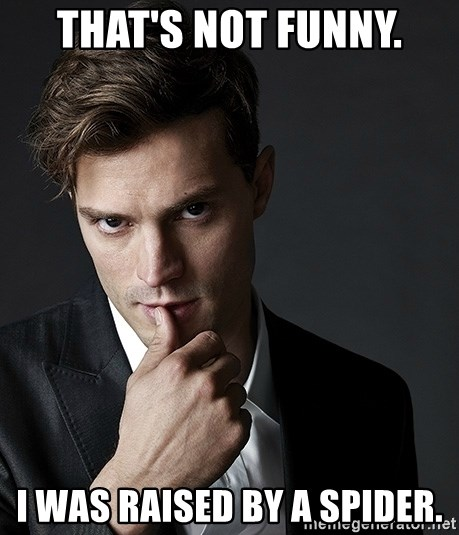 Christian Grey Jamie Dornan - That's not funny. I was raised by a spider.