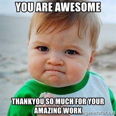 Victory Baby - you are awesome thankyou so much for your amazing work